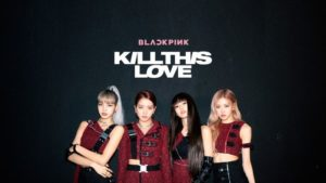 Kill This Love – BLACKPINK